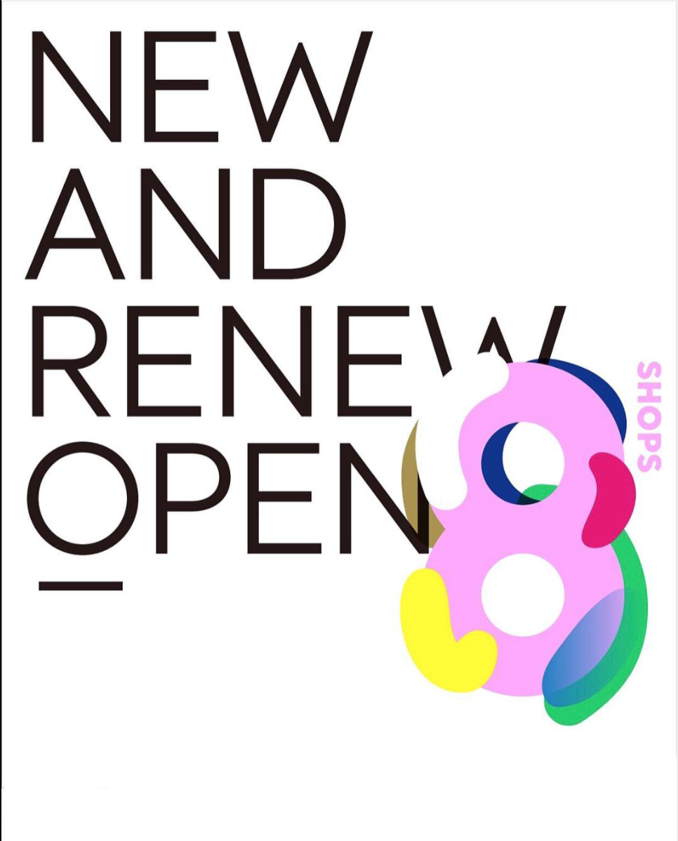 "OMOTESANDO HILLS ""NEW & RENEWAL OPEN"""